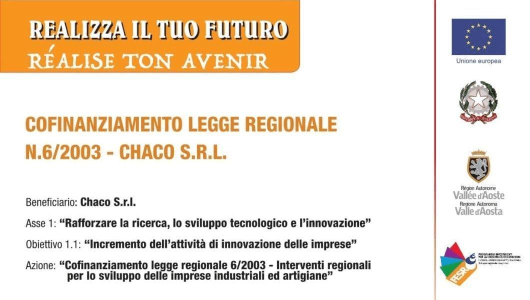 Cofinanziamento Legge regionale N.6/2003 – CHACO S.R.L.