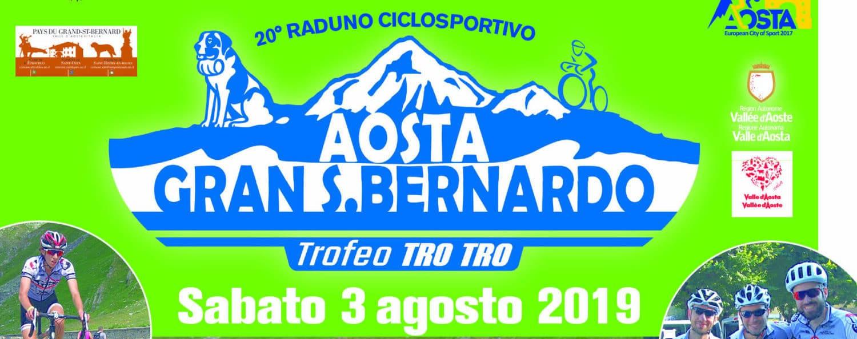20° RADUNO CICLOTURISTICO AOSTA-G. S. BERNARDO – 3 agosto 2019